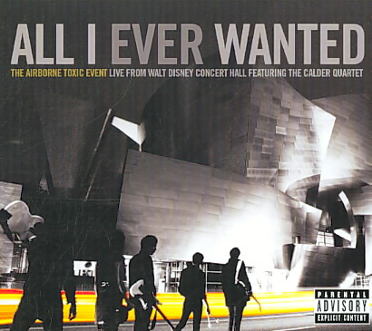 ALL I EVER WANTED:LIVE FROM THE WALT BY AIRBORNE TOXIC EVENT (DVD)